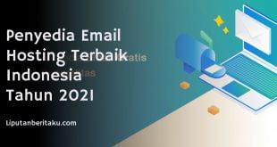 Penyedia Email Hosting Terbaik Indonesia Tahun 2021